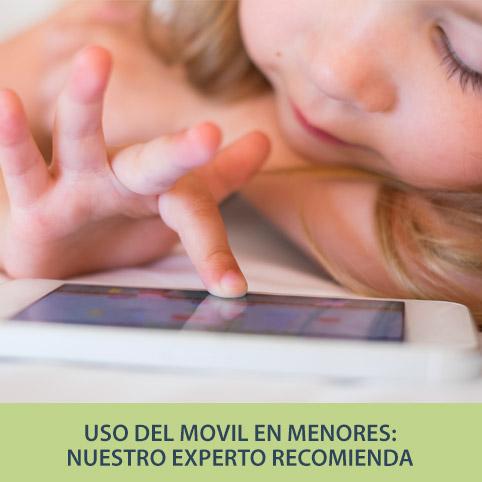 Experto Recomienda: El uso del móvil en los niños