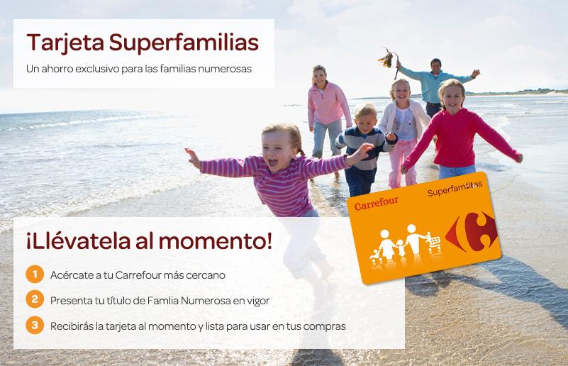 Tarjeta superfamilias carrefour, una tarjeta con descuento para familias numerosas.