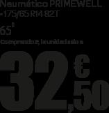 Neumáticos Primewell 175/65 R14 82T a 65 € la unidad, comprando 2 la unidad sale a 32,50 €