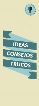 Consejos, ideas y trucos